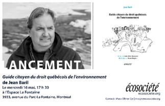 Lancement du livre «Guide citoyen du droit québécois de l'environnement» de Jean Baril