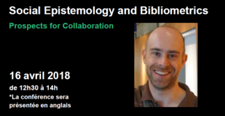 Conférence: «Social Epistemology and Bibliometrics: Prospects for Collaboration»